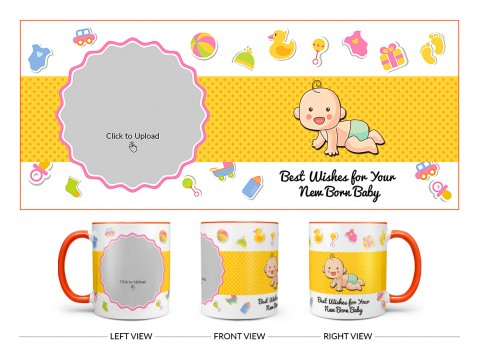 Best Wishes For Your New Born Baby Design On Dual Tone Orange Mug