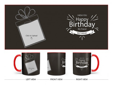Happy Birthday My Friend Quote Design On Dual Tone Red Mug