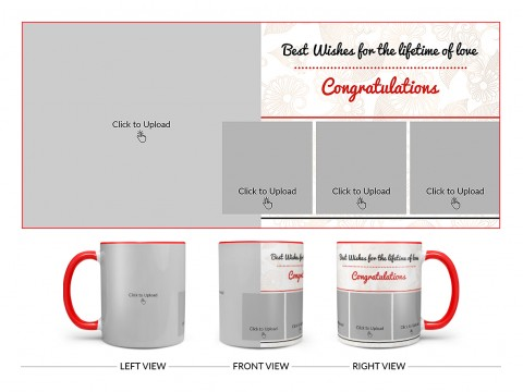 Best Wishes For The Lifetime Of Love With 1 Big & 3 Small Pic Upload Design On Dual Tone Red Mug