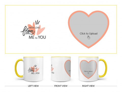 With Love From Me To You Design On Dual Tone Yellow Mug