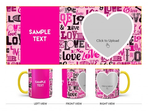 Different Love Proposal With Baby Pink Background Design On Dual Tone Yellow Mug