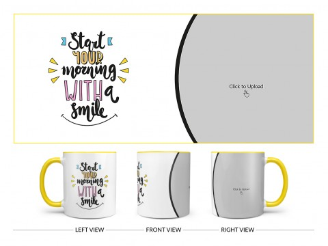 Start Your Morning With A Smile Quote Design On Dual Tone Yellow Mug