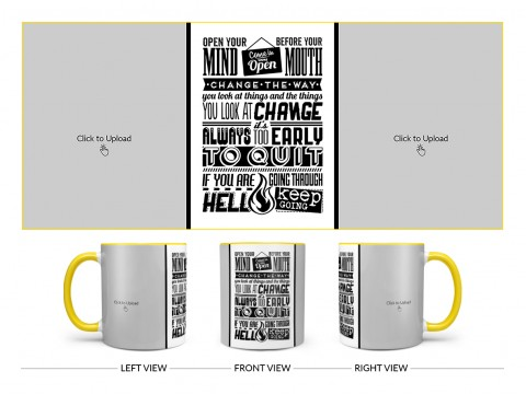Open Your Mind Before Your Mouth Quote Design On Dual Tone Yellow Mug