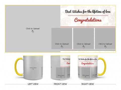 Best Wishes For The Lifetime Of Love With 1 Big & 3 Small Pic Upload Design On Dual Tone Yellow Mug