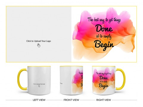 Company Mug With The Best Way To Get Things Quote Design On Dual Tone Yellow Mug