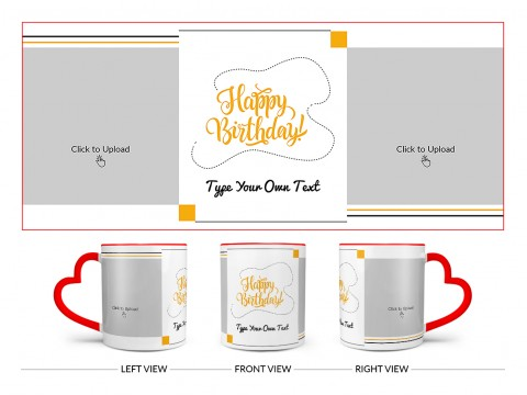 Boy Friend Birthday With 2 Square Pic Upload Design On Love Handle Dual Tone Red Mug