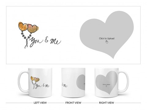 You & Me Design On Plain white Mug