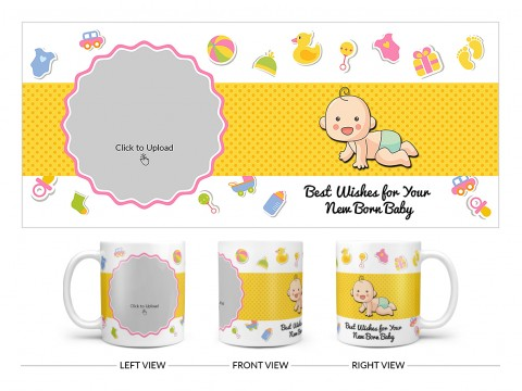 Best Wishes For Your New Born Baby Design On Plain white Mug